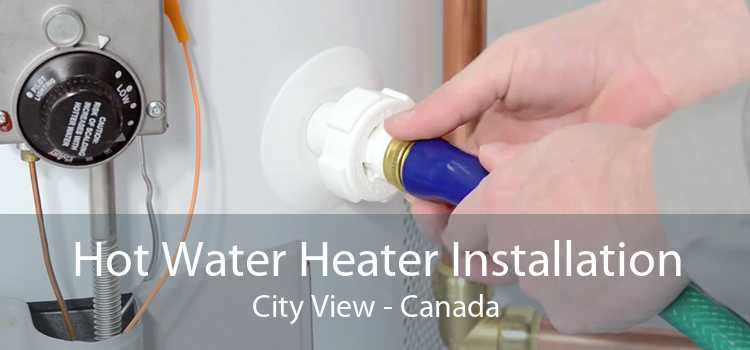 Hot Water Heater Installation City View - Canada