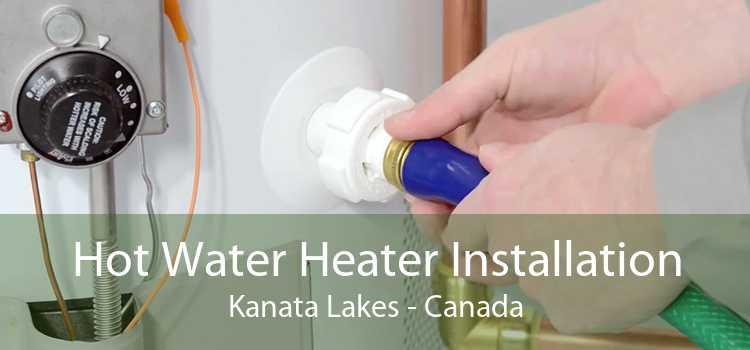 Hot Water Heater Installation Kanata Lakes - Canada