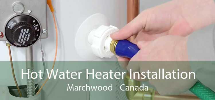 Hot Water Heater Installation Marchwood - Canada