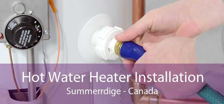 Hot Water Heater Installation Summerrdige - Canada