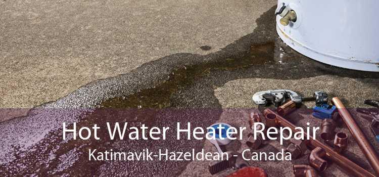 Hot Water Heater Repair Katimavik-Hazeldean - Canada