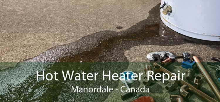 Hot Water Heater Repair Manordale - Canada