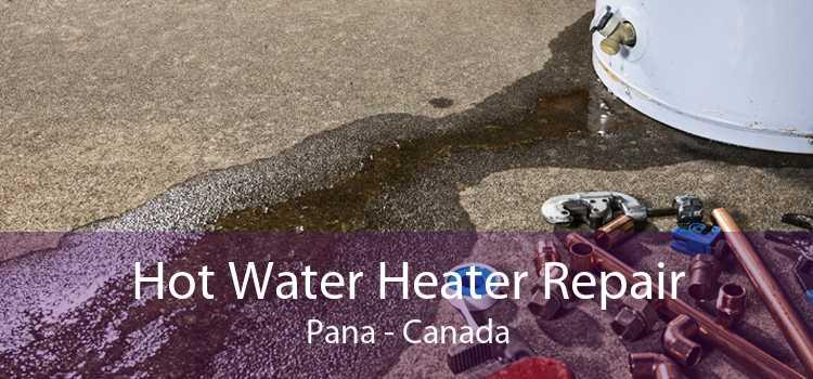 Hot Water Heater Repair Pana - Canada