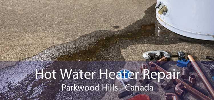 Hot Water Heater Repair Parkwood Hills - Canada