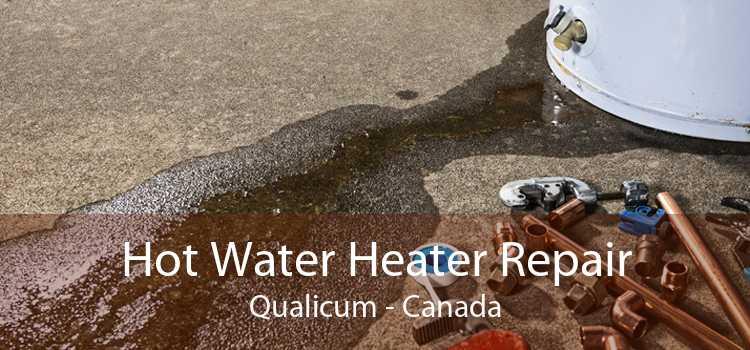 Hot Water Heater Repair Qualicum - Canada