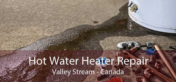 Hot Water Heater Repair Valley Stream - Canada