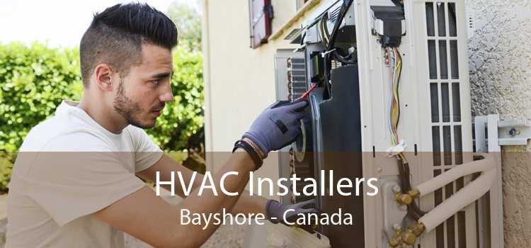 HVAC Installers Bayshore - Canada