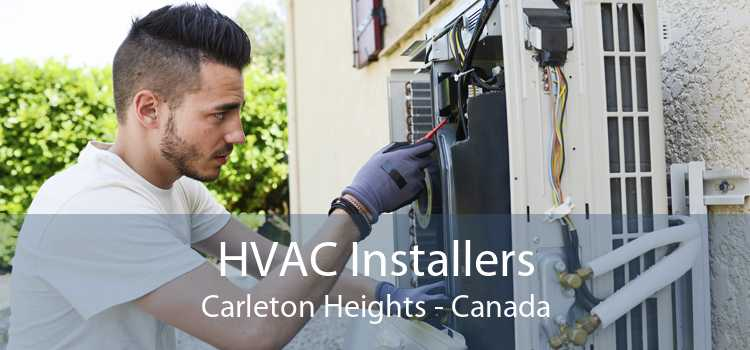 HVAC Installers Carleton Heights - Canada