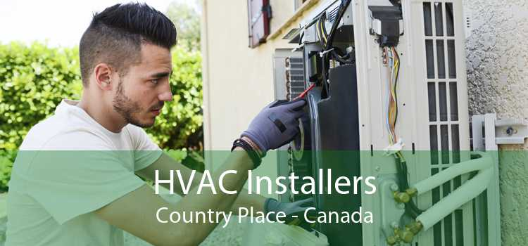 HVAC Installers Country Place - Canada