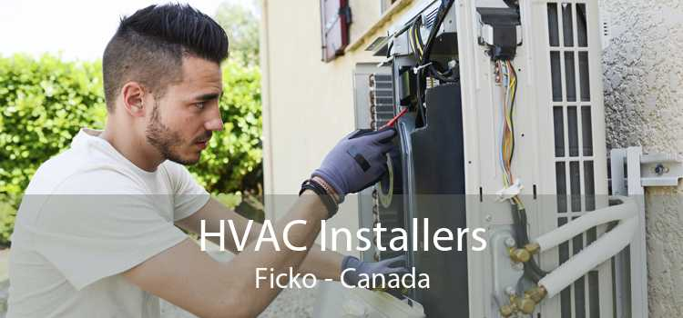 HVAC Installers Ficko - Canada
