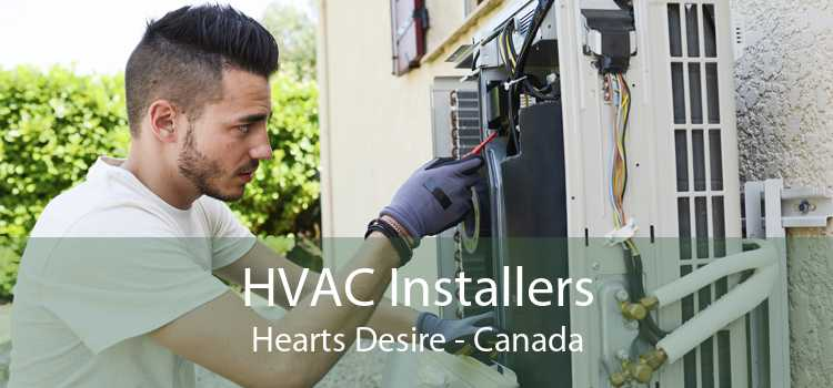 HVAC Installers Hearts Desire - Canada
