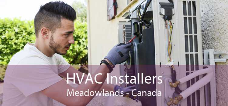 HVAC Installers Meadowlands - Canada