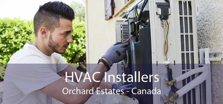 HVAC Installers Orchard Estates - Canada