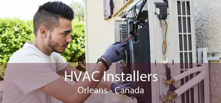 HVAC Installers Orleans - Canada