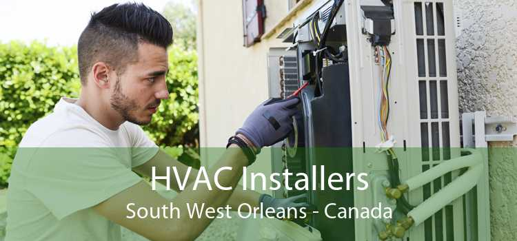 HVAC Installers South West Orleans - Canada