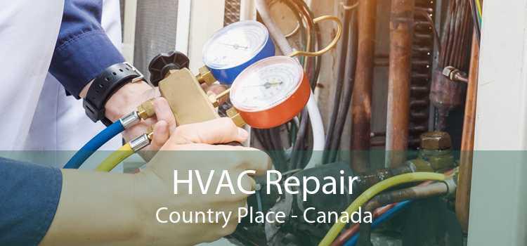 HVAC Repair Country Place - Canada