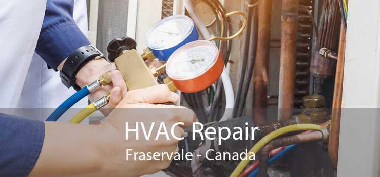 HVAC Repair Fraservale - Canada