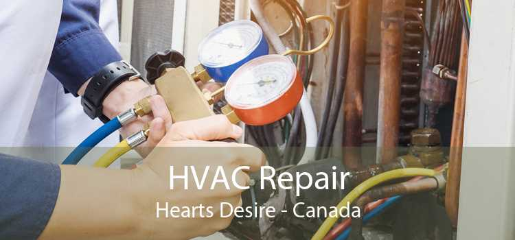 HVAC Repair Hearts Desire - Canada