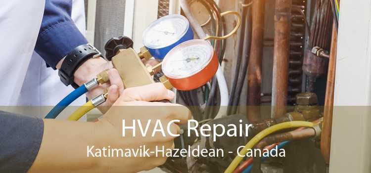 HVAC Repair Katimavik-Hazeldean - Canada
