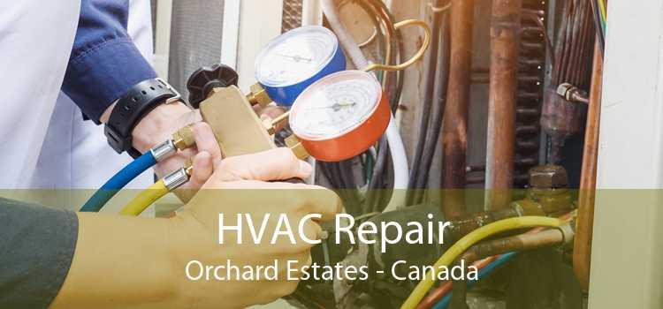 HVAC Repair Orchard Estates - Canada