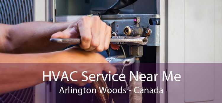 HVAC Service Near Me Arlington Woods - Canada