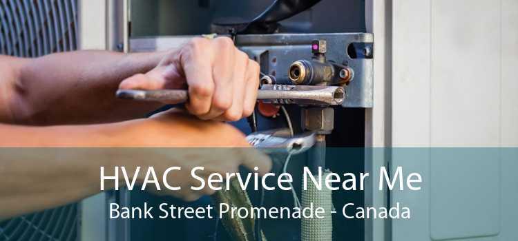 HVAC Service Near Me Bank Street Promenade - Canada