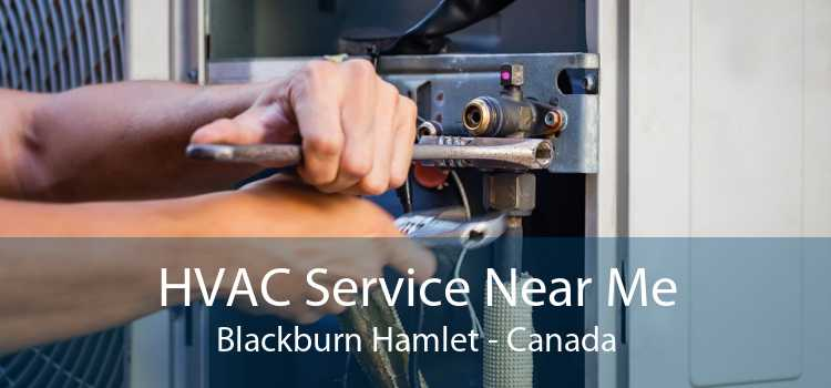 HVAC Service Near Me Blackburn Hamlet - Canada