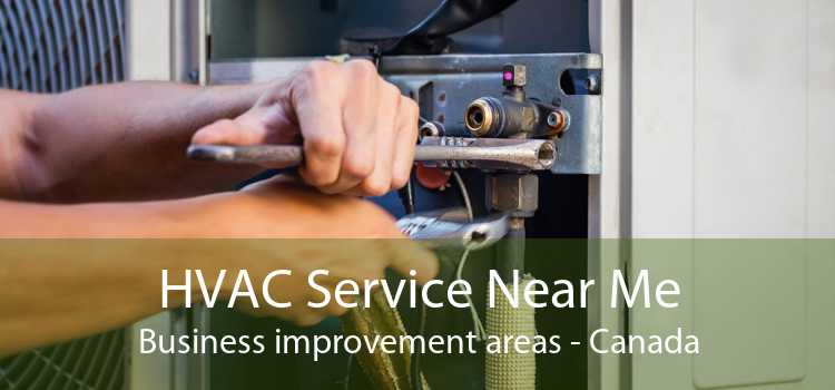 HVAC Service Near Me Business improvement areas - Canada