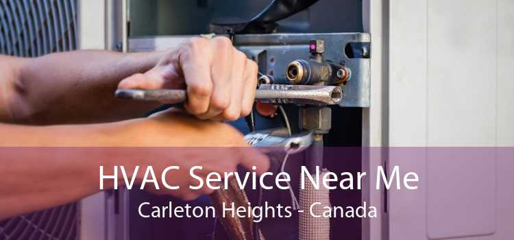 HVAC Service Near Me Carleton Heights - Canada