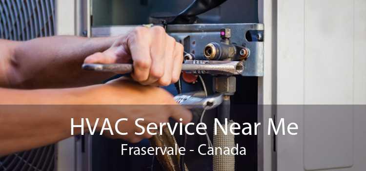 HVAC Service Near Me Fraservale - Canada