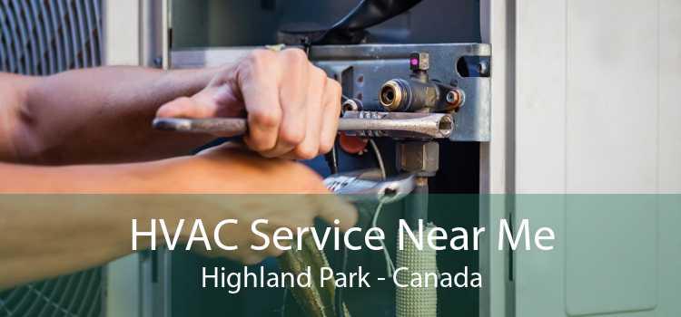 HVAC Service Near Me Highland Park - Canada