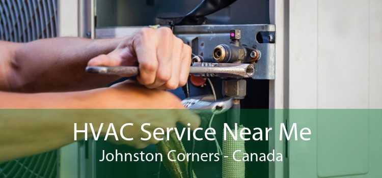 HVAC Service Near Me Johnston Corners - Canada