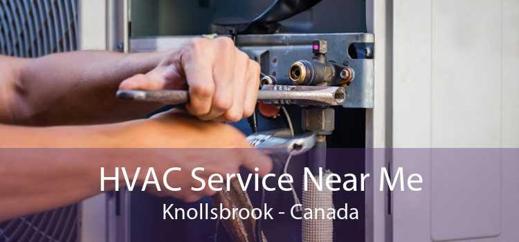 HVAC Service Near Me Knollsbrook - Canada