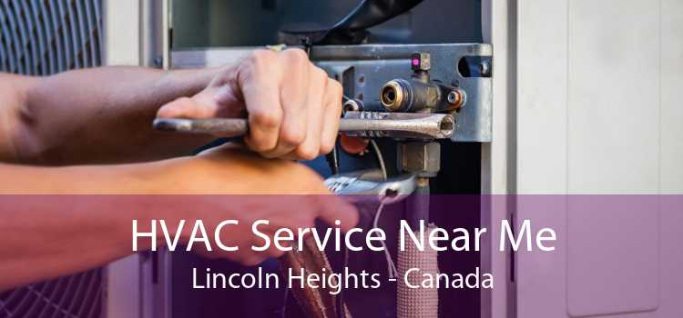 HVAC Service Near Me Lincoln Heights - Canada