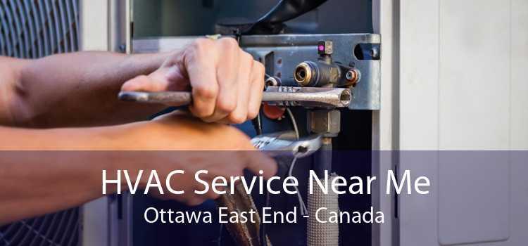 HVAC Service Near Me Ottawa East End - Canada