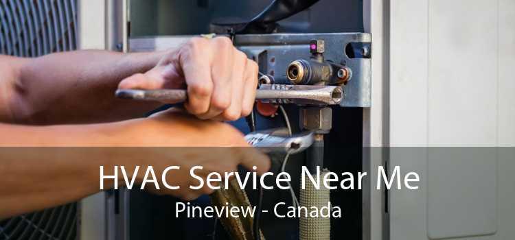 HVAC Service Near Me Pineview - Canada