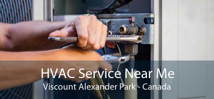 HVAC Service Near Me Viscount Alexander Park - Canada