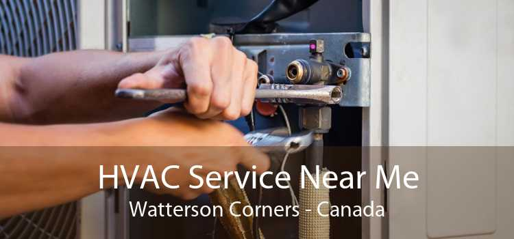 HVAC Service Near Me Watterson Corners - Canada