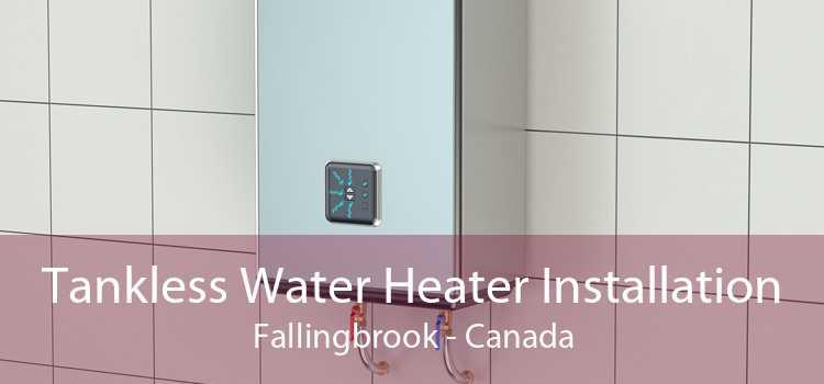 Tankless Water Heater Installation Fallingbrook - Canada