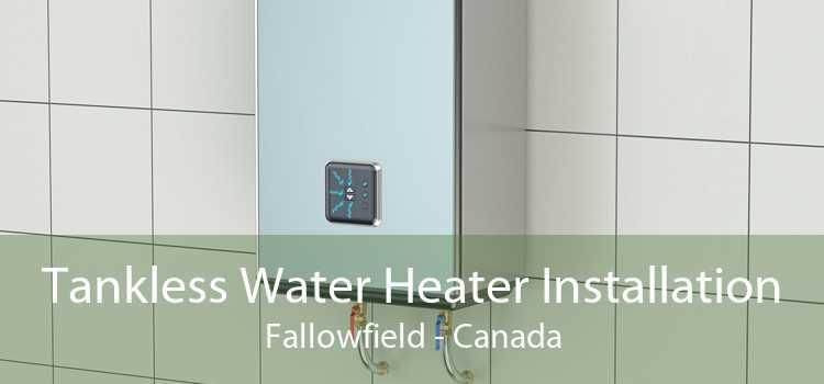 Tankless Water Heater Installation Fallowfield - Canada