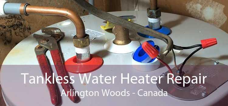 Tankless Water Heater Repair Arlington Woods - Canada