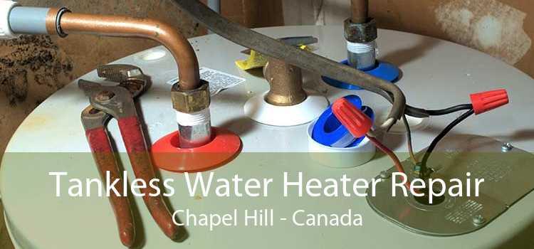 Tankless Water Heater Repair Chapel Hill - Canada