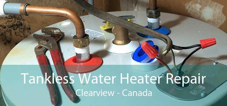 Tankless Water Heater Repair Clearview - Canada