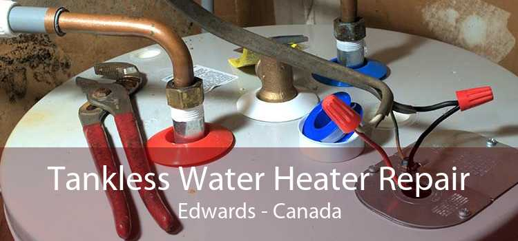 Tankless Water Heater Repair Edwards - Canada