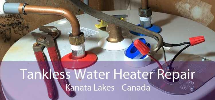 Tankless Water Heater Repair Kanata Lakes - Canada