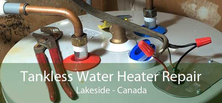 Tankless Water Heater Repair Lakeside - Canada