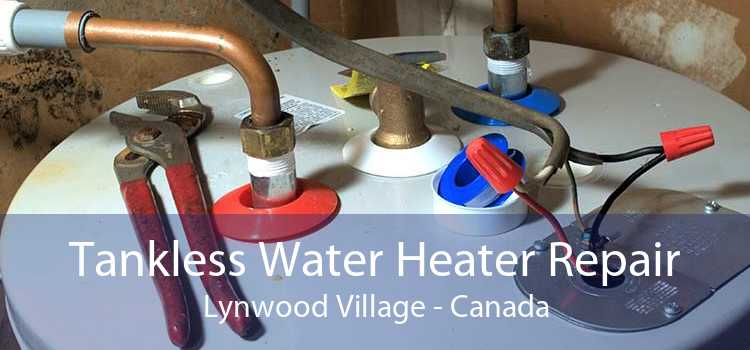 Tankless Water Heater Repair Lynwood Village - Canada