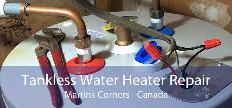 Tankless Water Heater Repair Martins Corners - Canada