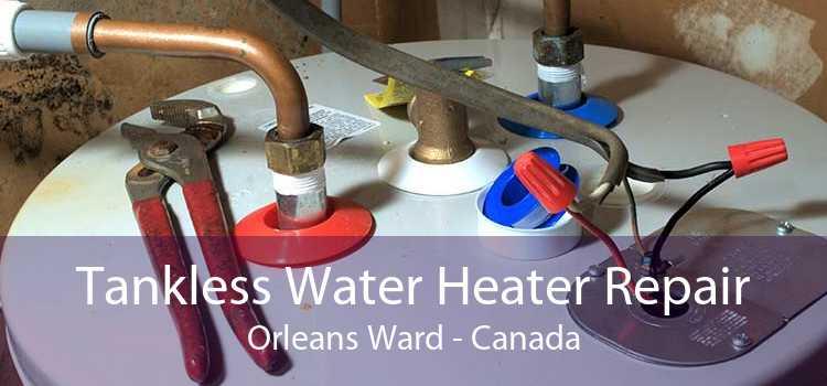Tankless Water Heater Repair Orleans Ward - Canada