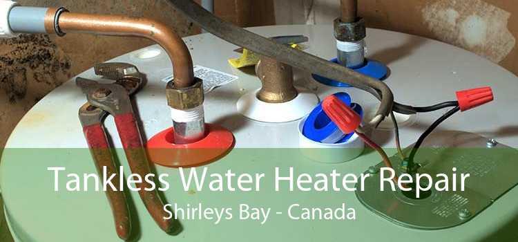 Tankless Water Heater Repair Shirleys Bay - Canada